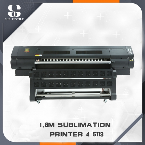 1.8m High Speed 4 5113 Sublimation Printer